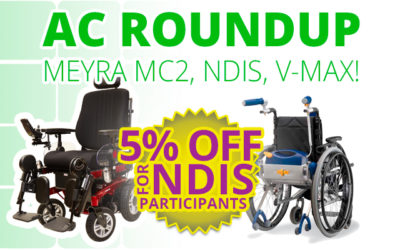 AC Roundup – 5% Discount For NDIS Participants, Meyra MC2 Power Chair, V-MAX Wheelchair Power Assist!