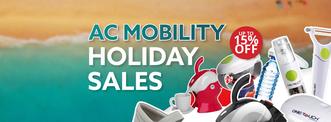 AC Mobility Holiday Sales! 15th December 2018 –10th January 2019